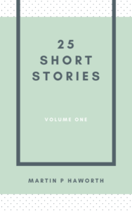 Martin Haworth 25 Short Stories